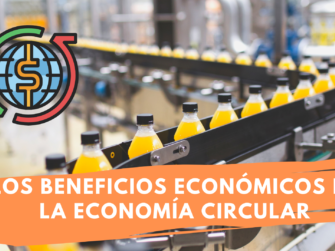 Beneficios económicos de la economía circular